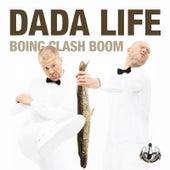 Boing Clash Boom by Dada Life