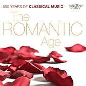 The Romantic Age, 500 Years of Classical Music by Various Artists