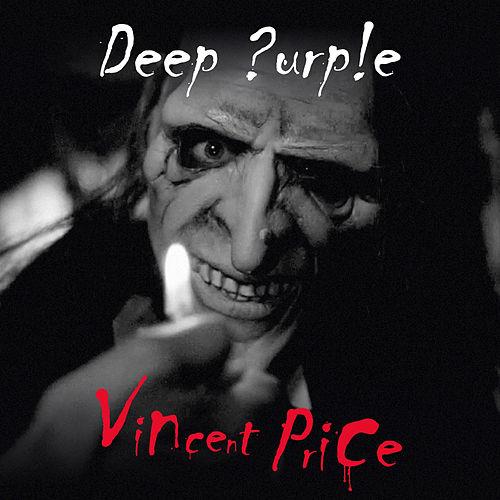 Vincent Price by Deep Purple