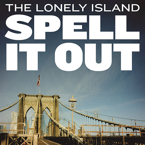 Spell It Out by The Lonely Island