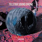 Comedown by Telstar Sound Drone