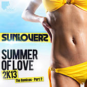 Summer of Love 2k13 (Remixes, Pt. 2) by Sunloverz