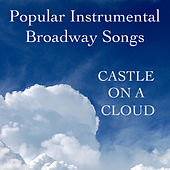 Popular Instrumental Broadway Songs: Castle on a Cloud by The O'Neill Brothers Group