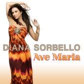 Ave Maria by DIANA SORBELLO