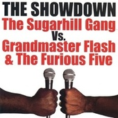 Showdown: The Sugarhill Gang Vs. Grandmaster... by The Sugarhill Gang