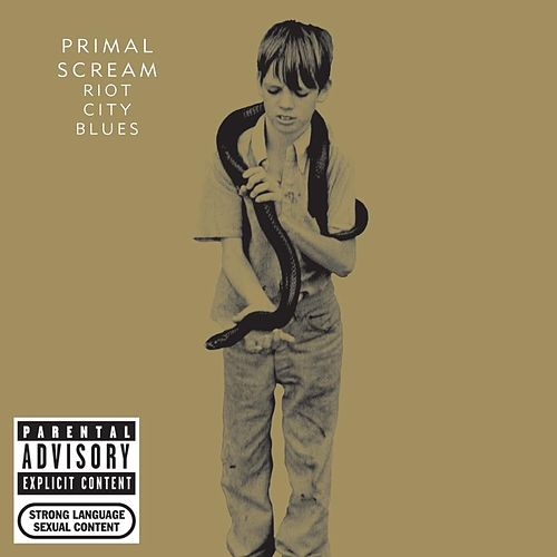 Riot City Blues by Primal Scream