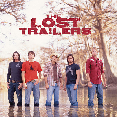 The Lost Trailers by The Lost Trailers