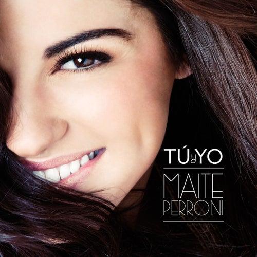 Tu y Yo by Maite Perroni