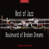 Meritage Best of Jazz: Boulevard of Broken Dreams, Vol. 13 by Various Artists