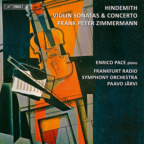 Hindemith: Violin Sonatas & Concerto by Frank Peter Zimmermann