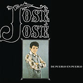 Jose Jose - De Pueblo En Pueblo by Jose Jose