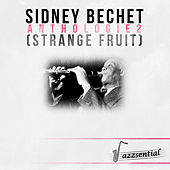 Anthologie 2 (Strange Fruit) [Live] by Sidney Bechet