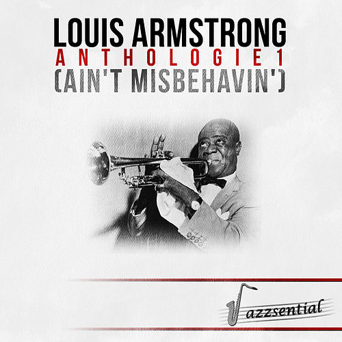Anthologie 1 (Ain't Misbehavin') [Live] by Louis Armstrong
