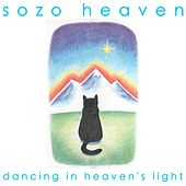 Dancing in Heaven's Light by Sozo Heaven
