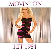Movin On (Hit 1984) by Disco Fever