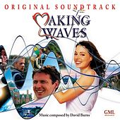 Making Waves (Original Motion Picture Soundtrack) by David Burns