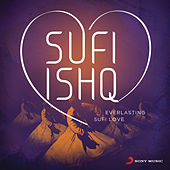 Sufi Ishq by Various Artists