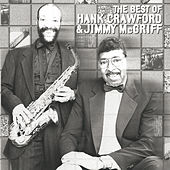 The Best Of Hank Crawford & Jimmy McGriff by Hank Crawford