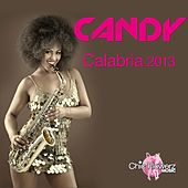 Calabria 2013 by Candy