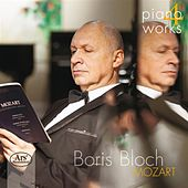 Piano Works, Vol. 4 - Mozart by Boris Bloch
