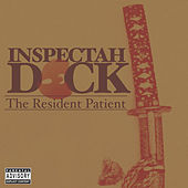 The Resident Patient by Inspectah Deck