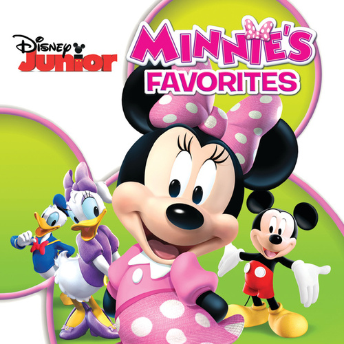 Minnie's Favorites (Songs from 'Mickey Mouse Clubhouse') by Various Artists
