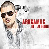 Abusamos Del Alcohol by El Komander