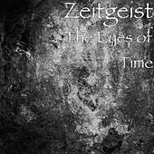The Eyes of Time by Zeitgeist