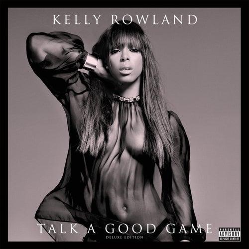 Talk A Good Game by Kelly Rowland