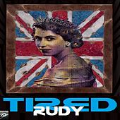 Tired by Rudy