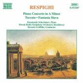 Piano Concerto / Toccata / Fantasia Slava by Ottorino Respighi