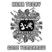 Hear Today Gone Tomorrow by Various Artists