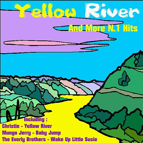 Yellow River + More N.1 Hits by Various Artists