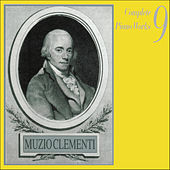 Muzio Clementi: Complete Piano Works, Vol.  9 by Various Artists