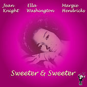 Sweeter & Sweeter by Various Artists