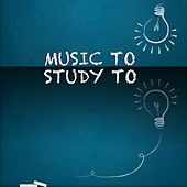Music to Study To by Various Artists