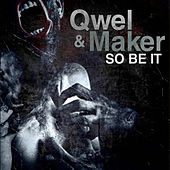 So Be It by Qwel