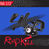 Roadkill Remix, Volume 2.12 by Various Artists