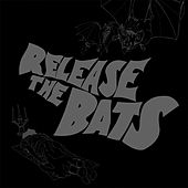 Release the Bats: The Birthday Party as Heard Through the Meat Grinder of Three One G by Various Artists