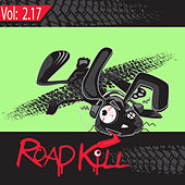 Roadkill Remix, Volume 2.17 by Various Artists