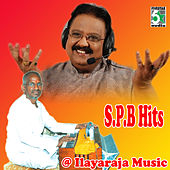 S.P.B Hits at Ilayaraja Music by Various Artists