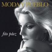 Moda Y Pueblo by Fito Paez