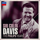 Sir Colin Davis - The Philips Years by Various Artists