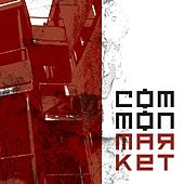 Common Market by Common Market