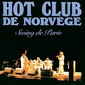 Swing De Paris by Hot Club De Norvège