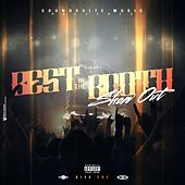 Best in the Booth: Show out, Pt. 1 by Various Artists