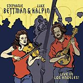 Live in Los Angeles by Stephanie Bettman
