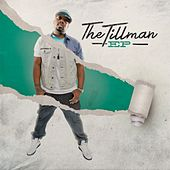 The Tillman EP by Tony Tillman