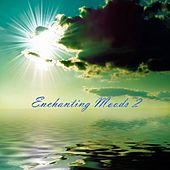Enchanting Moods 2 by Various Artists
