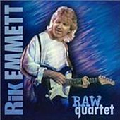 Raw Quartet by Rik Emmett